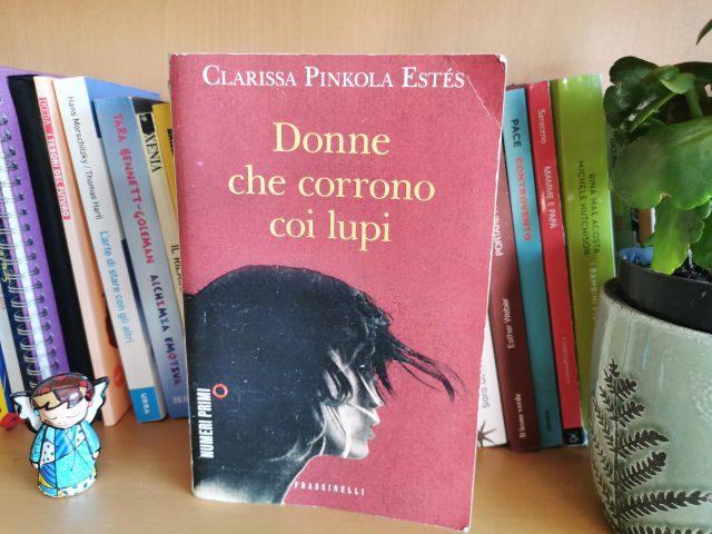 """""""Donne che corrono coi lupi"""", un libro scritto per le donne che si credono fragili e si scoprono forti come lupi!"""